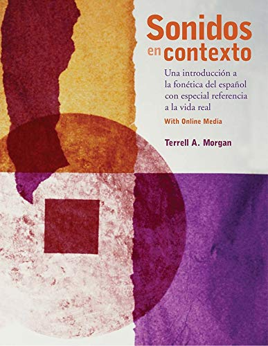 9780300214437: Sonidos en contexto: Una introducción a la fonética del español con especial referencia a la vida real: With Online Media (English and Spanish Edition)