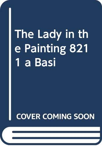 9780300214482: The Lady in the Painting - A Basic Chinese Reader, Expanded Edition, Simplified Characters, with Online Media