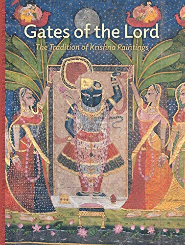 9780300214727: Gates of the Lord: The Tradition of Krishna Paintings