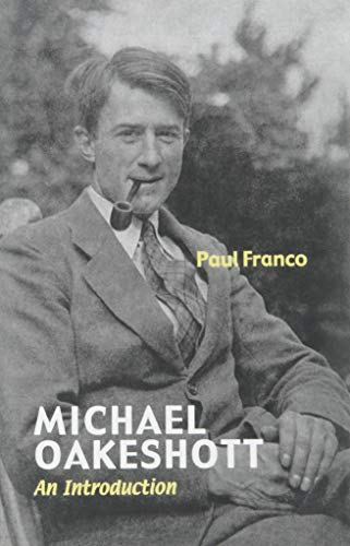 9780300215274: Michael Oakeshott: An Introduction