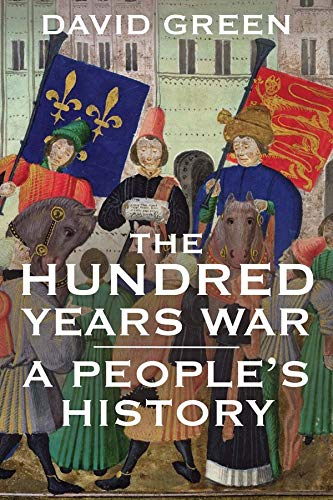 9780300216103: The Hundred Years War: A People's History