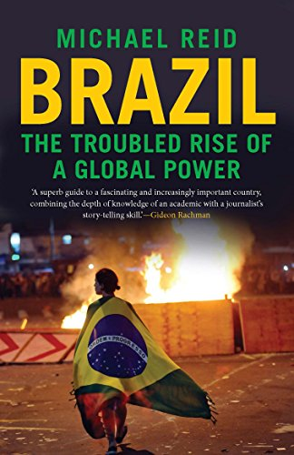 9780300216974: Brazil: The Troubled Rise of a Global Power
