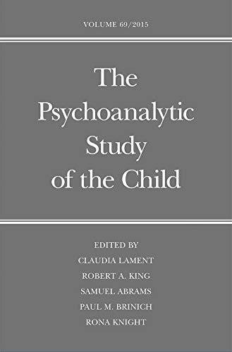 9780300217346: Psychoanalytic Study of the Child: Volume 69 (The Psychoanalytic Study of the Child Series)