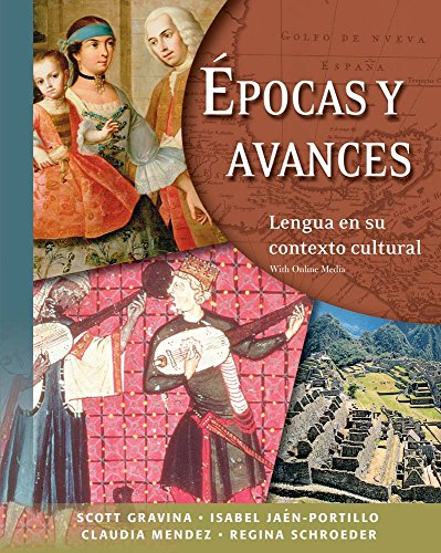 9780300217957: Epocas Y Avances (Student Text) - Lengua en su contexto cultural, with Online Media