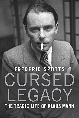 9780300218008: Cursed Legacy: The Tragic Life of Klaus Mann