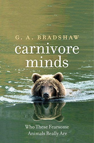 Beyond Tooth and Claw: The Nature of Carnivore Minds