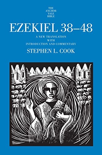 9780300218817: Ezekiel 38-48: A New Translation With Introduction and Commentary