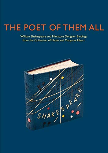 The Poet of Them All – William Shakespeare and Miniature Designer Bindings from the Collection of ...