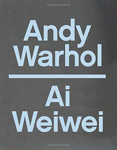 Andy Warhol / Ai Weiwei: