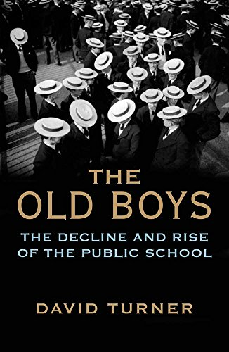 9780300219388: The Old Boys: The Decline and Rise of the Public School