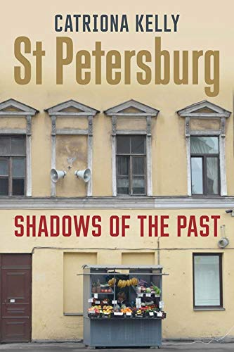9780300219401: St Petersburg: Shadows of the Past