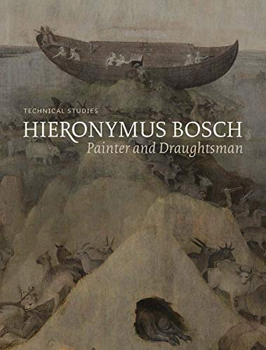 9780300220155: Hieronymus Bosch, Painter and Draughtsman: Technical Studies