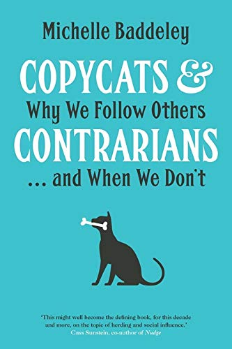 9780300220223: Copycats and Contrarians: Why We Follow Others... and When We Don't
