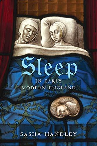 9780300220391: Sleep in Early Modern England