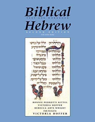 Biblical Hebrew, Second Ed. (Text and Workbook): Bonnie Pedrotti Kittel,