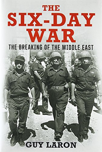 9780300222708: The Six-Day War: The Breaking of the Middle East