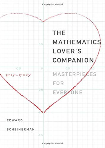 9780300223002: The Mathematics Lover's Companion: Masterpieces for Everyone