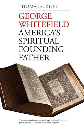 9780300223583: George Whitefield: America's Spiritual Founding Father