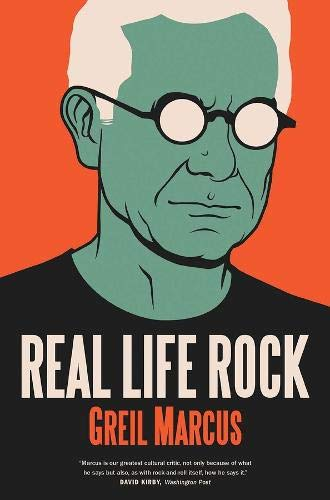 9780300223606: Real Life Rock: The Complete Top Ten Columns, 1986-2014