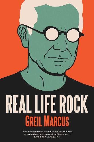 9780300223606: Real Life Rock: The Complete Top Ten Columns, 1986-2014