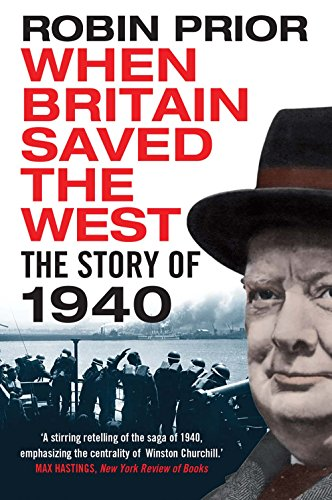 9780300226430: When Britain Saved the West: The Story of 1940