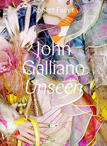John Galliano: Unseen: Robert Fairer