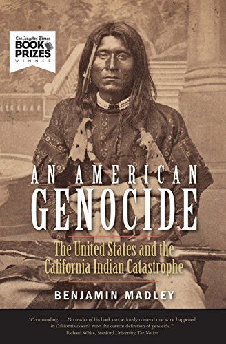 9780300230697: An American Genocide: The United States and the California Indian Catastrophe, 1846-1873 (The Lamar Series in Western History)