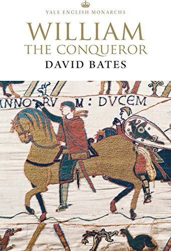 9780300234169: William the Conqueror (The English Monarchs Series)