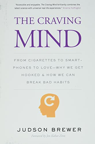 9780300234367: The Craving Mind: From Cigarettes to Smartphones to Love – Why We Get Hooked and How We Can Break Bad Habits