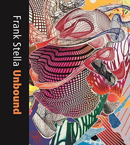 9780300236996: Frank Stella Unbound: Literature and Printmaking