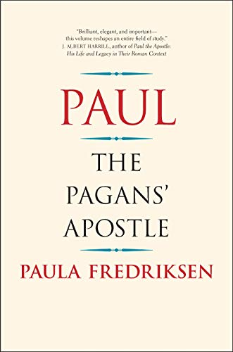 9780300240153: Paul: The Pagans' Apostle
