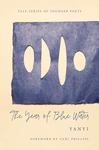 9780300242652: The Year of Blue Water (Yale Series of Younger Poets): 113