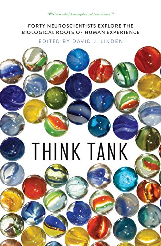 9780300248524: Think Tank: Forty Neuroscientists Explore the Biological Roots of Human Experience