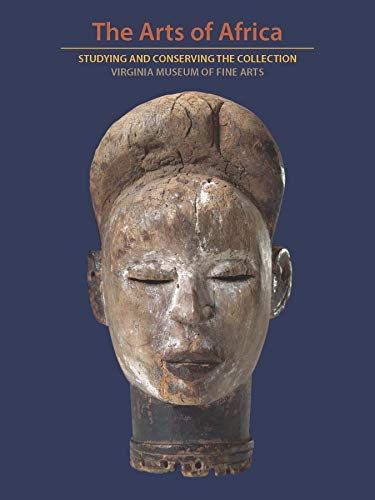 9780300250923: When Metaphor Becomes Material: Studying the Art of Africa at the Virginia Museum of Fine Arts