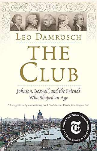 9780300251784: The Club: Johnson, Boswell, and the Friends Who Shaped an Age