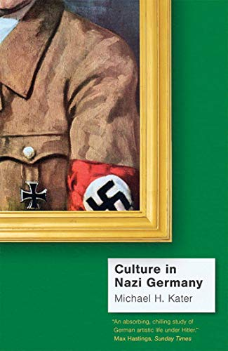 9780300253375: Culture in Nazi Germany
