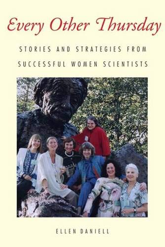 9780300510843: Every Other Thursday: Stories and Strategies from Successful Women Scientists