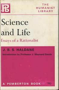 Science and Life: Haldane, J B