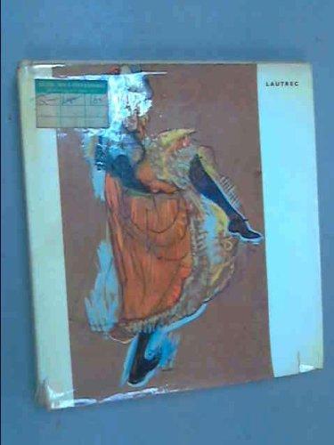 Lautrec: Jacques Lassaigne