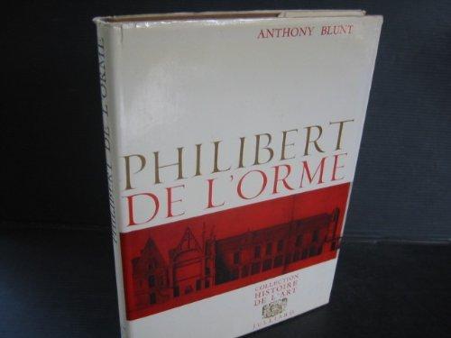 9780302002629: Philibert de l'Orme (Study in Architecture)