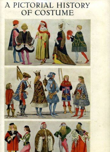 Pictorial History of Costume Bruhn W. Tilke Max & Pictorial History of Costume by Bruhn W. Tilke Max: TBS The Book ...
