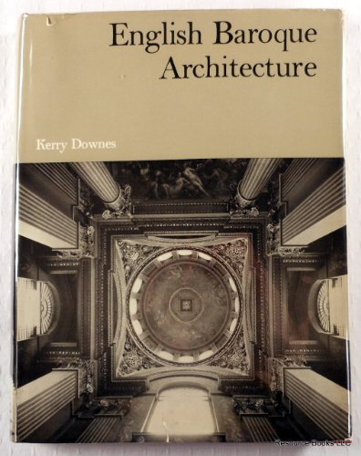 English Baroque Architecture: Downes, Kerry