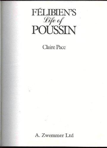 Felibien's Life of Poussin: Claire Pace