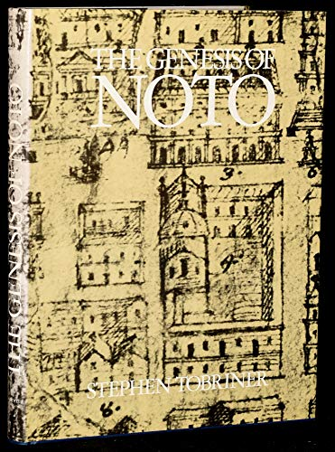 9780302005439: The Genesis of Noto: An Eighteenth-century Sicilian City: 2 (Study in Architecture)