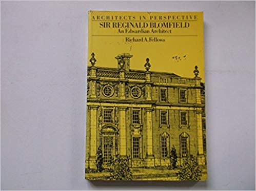9780302005903: Sir Reginald Blomfield: An Edwardian Architect (Architects in Perspective) (Studies in Architecture)
