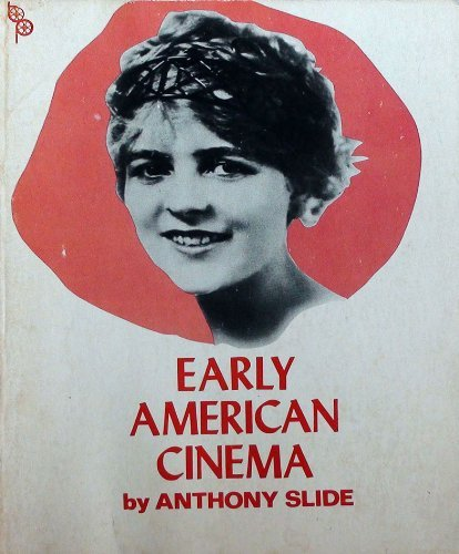 9780302020593: Early American Cinema (The International Film Guide Series)