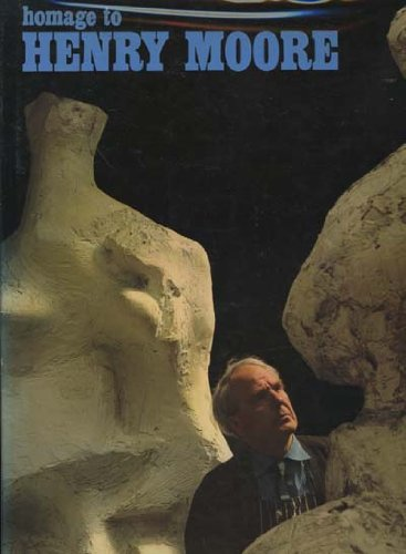 Homage to Henry Moore : Special Issue of the XXe Siecle Review