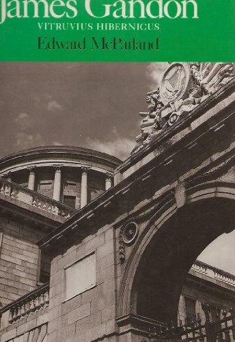 9780302025765: James Gandon: Vitruvius Hibernicus (Studies in Architecture)