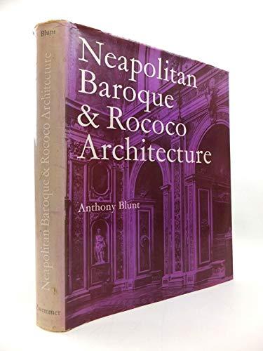9780302025840: Neapolitan Baroque and Rococo Architecture (Zwemmer Studies in Architecture)