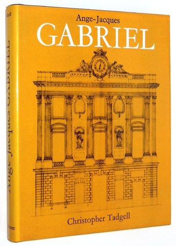 9780302027813: Ange-Jacques Gabriel (Studies in Architecture; V. 19)